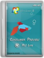 Microsoft Windows 8 Consumer Preview (x86/x64 RUS/Lite)